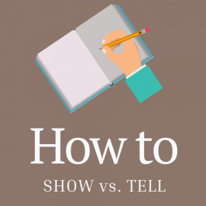 How to Show vs. Tell